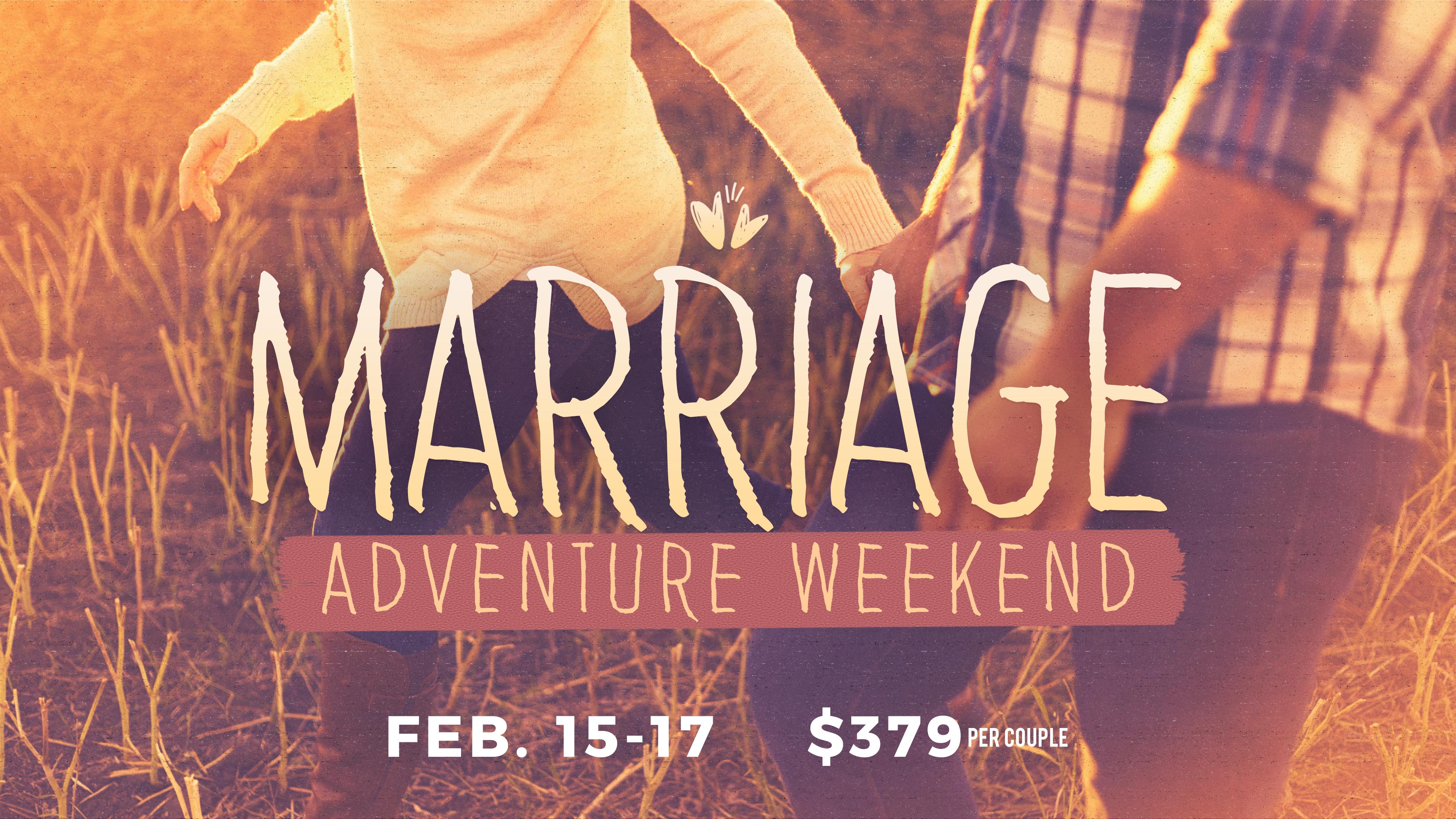 Marriage adventure weekend