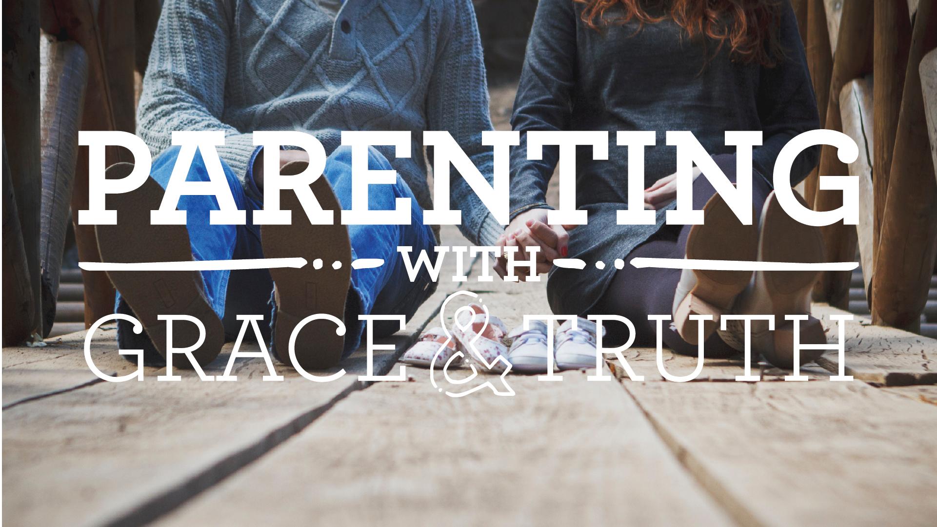 Parentinggracetruth