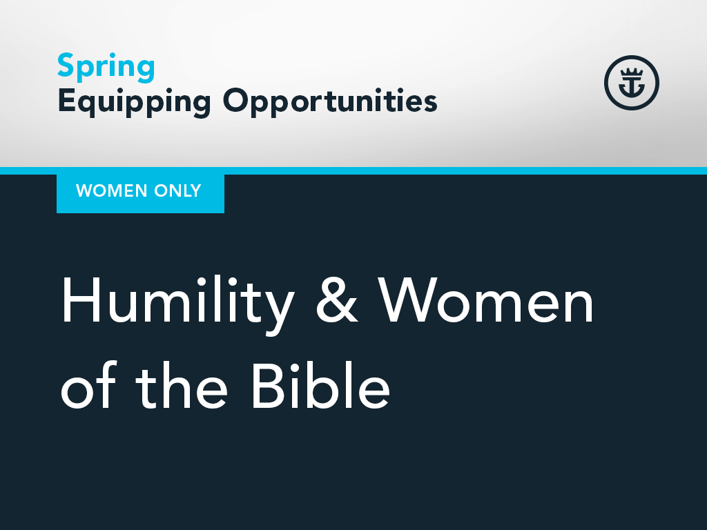 2018 springopportunities 1024x768 humility women