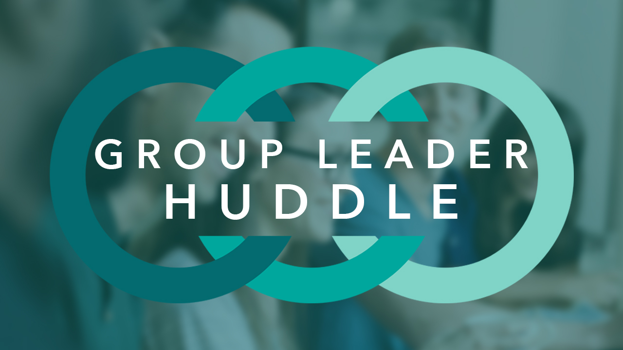Group leader huddle