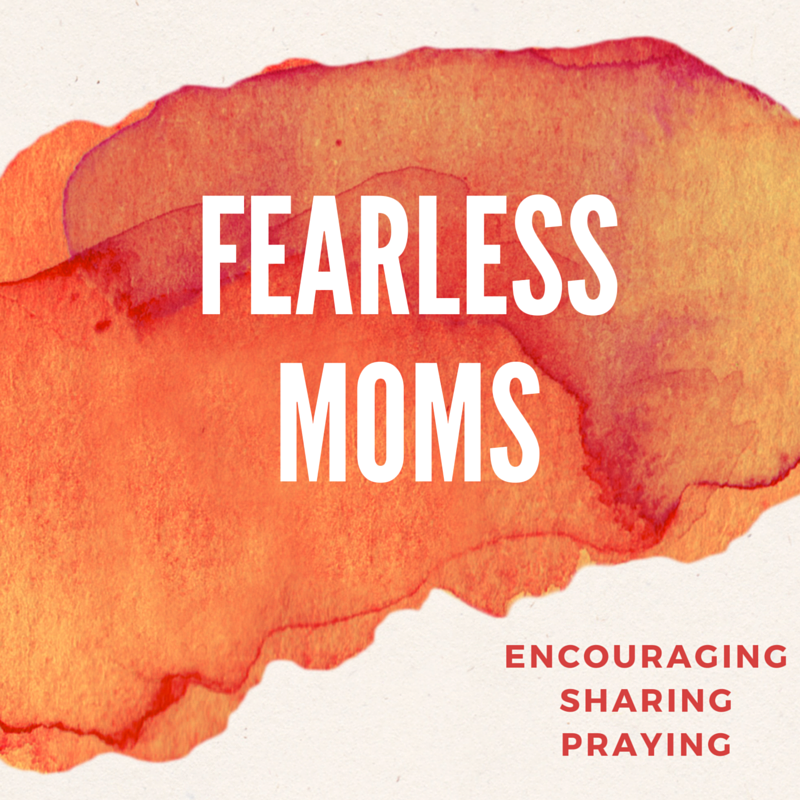 Fearless moms
