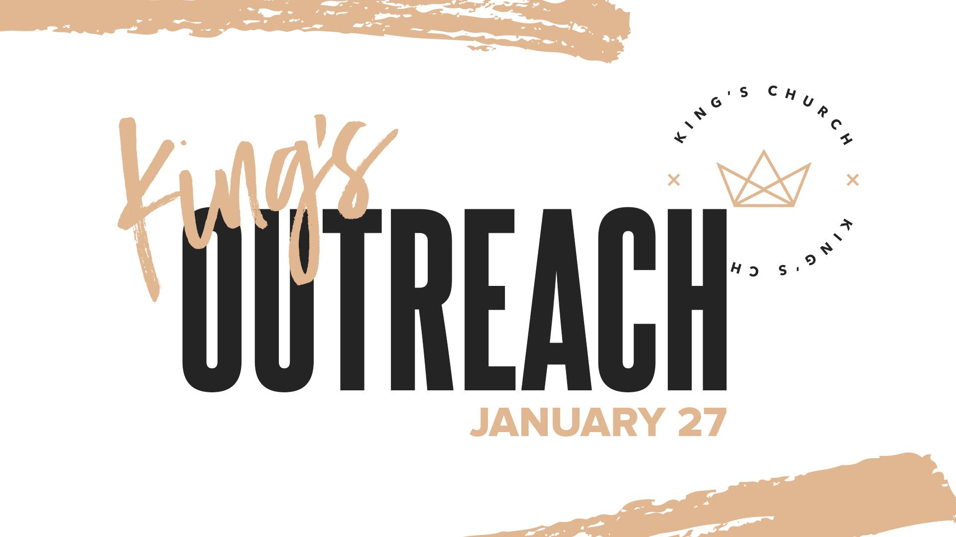 Kings outreach jan 27