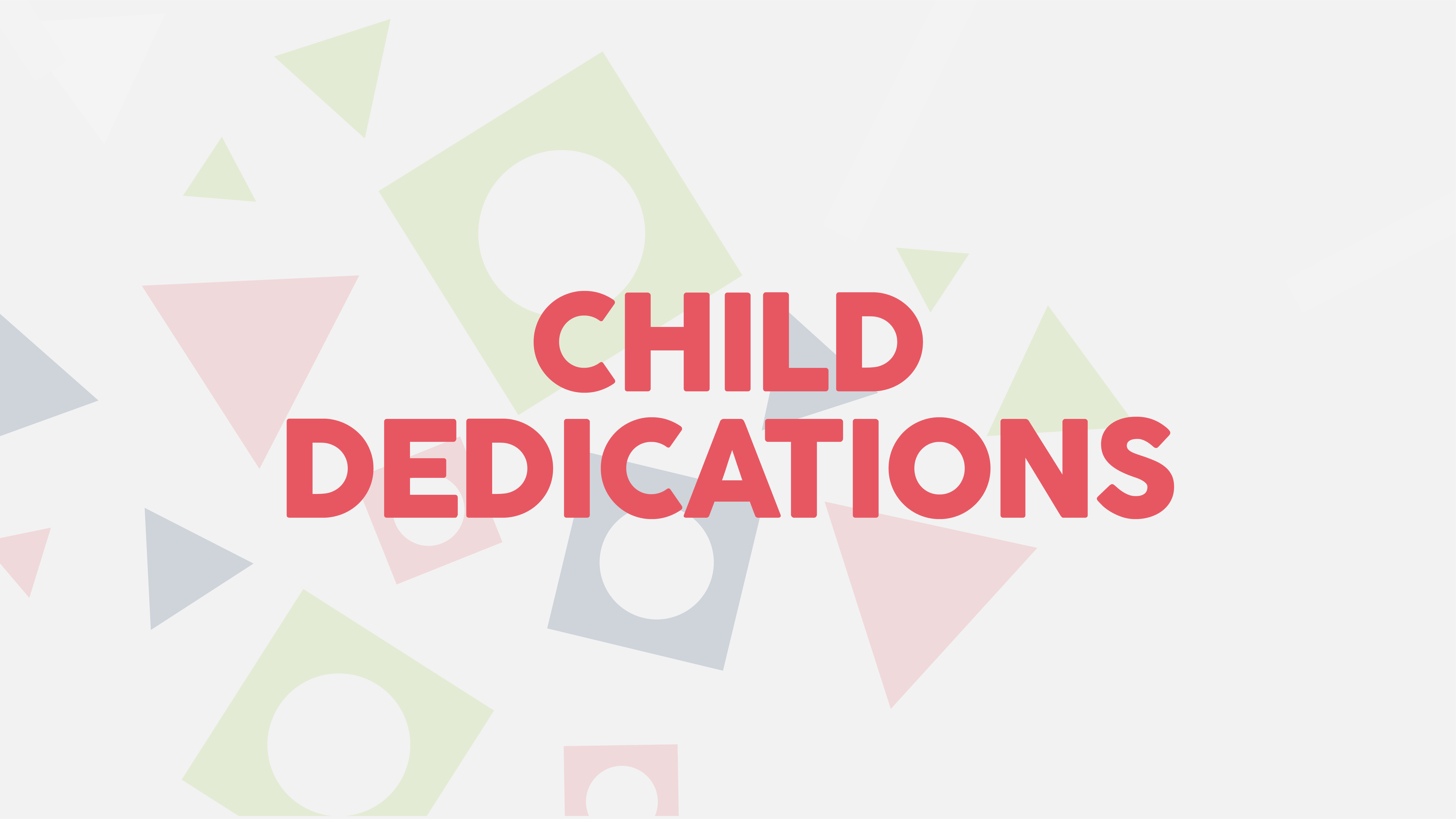 Child dedications 03