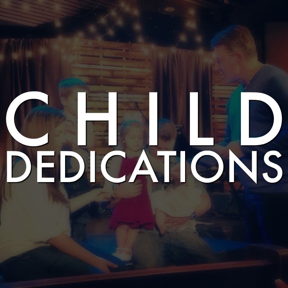 Child dedications