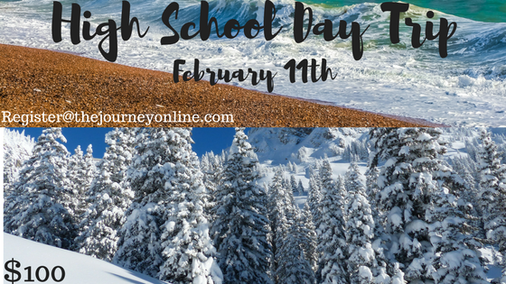High school day tripfebruary 11th