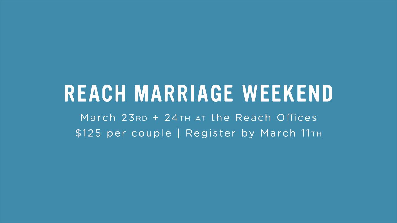Reachmarriageweekend spring18