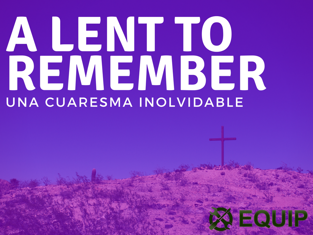 Lent to remember  1