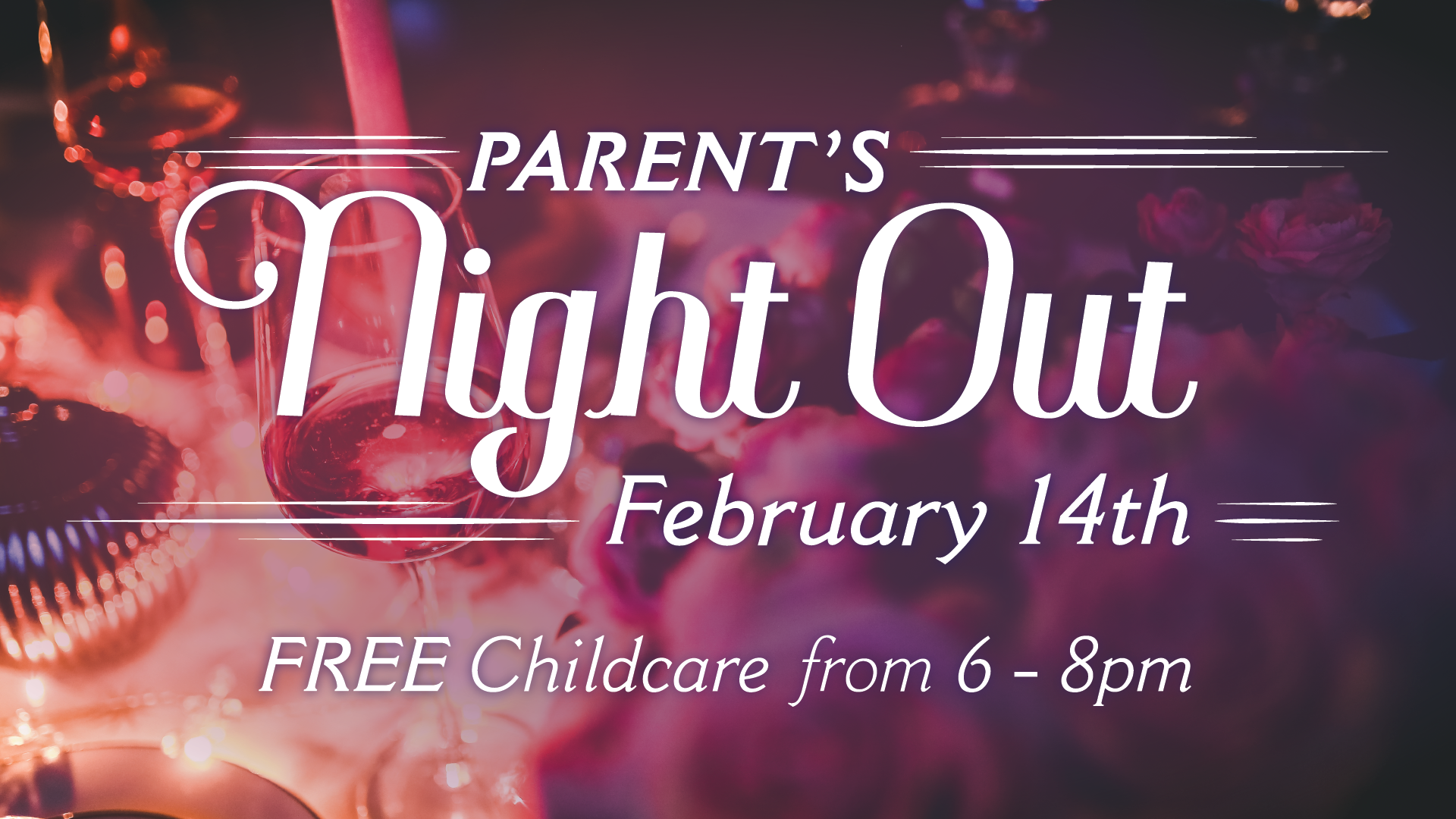 Parent s night out feb 14th