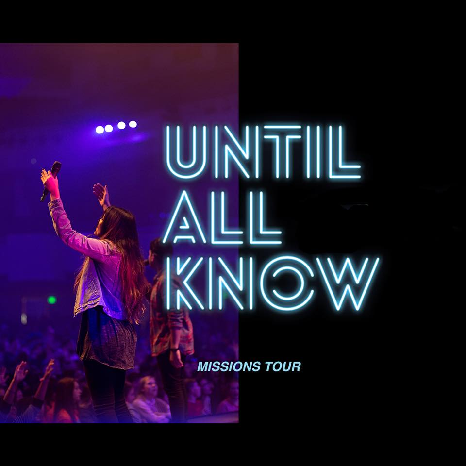 Until all know tour