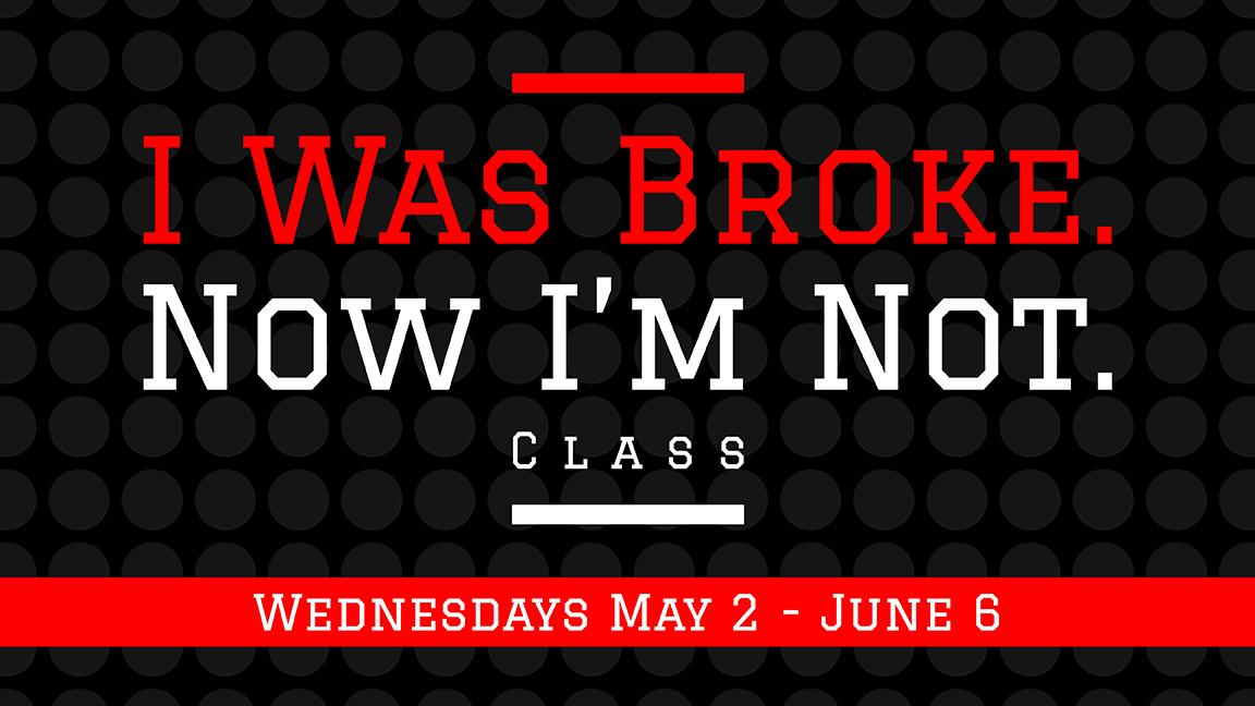 I was broke 16x9 may jun 2018 web