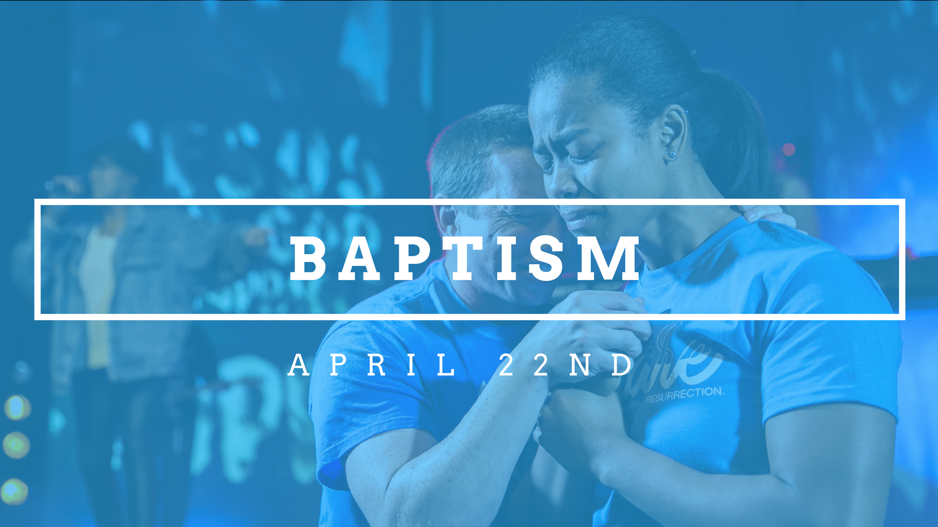 Baptism at ignite