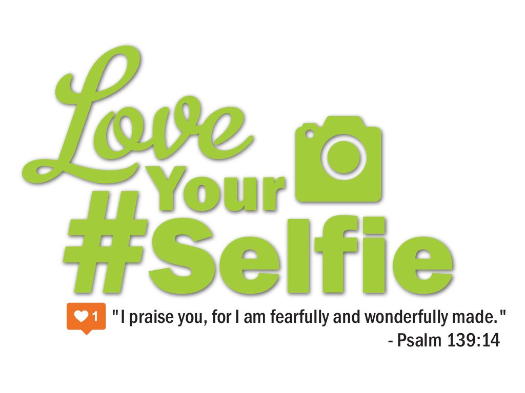 Love your selfie 1024x768