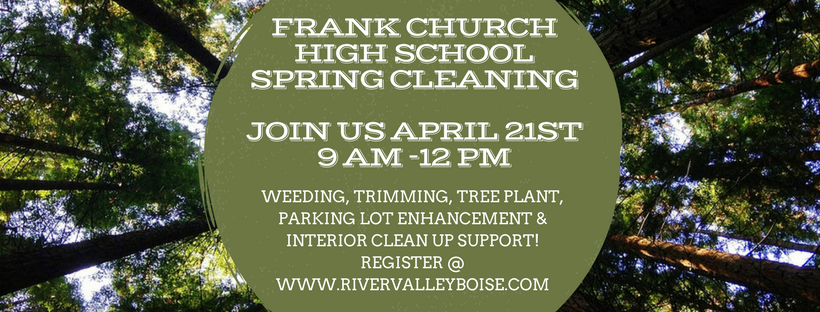 Frank church high schoolspring cleaningjoin us april 21st   9am 1