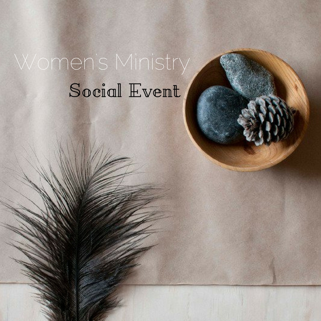 2017 women s ministry social event  square