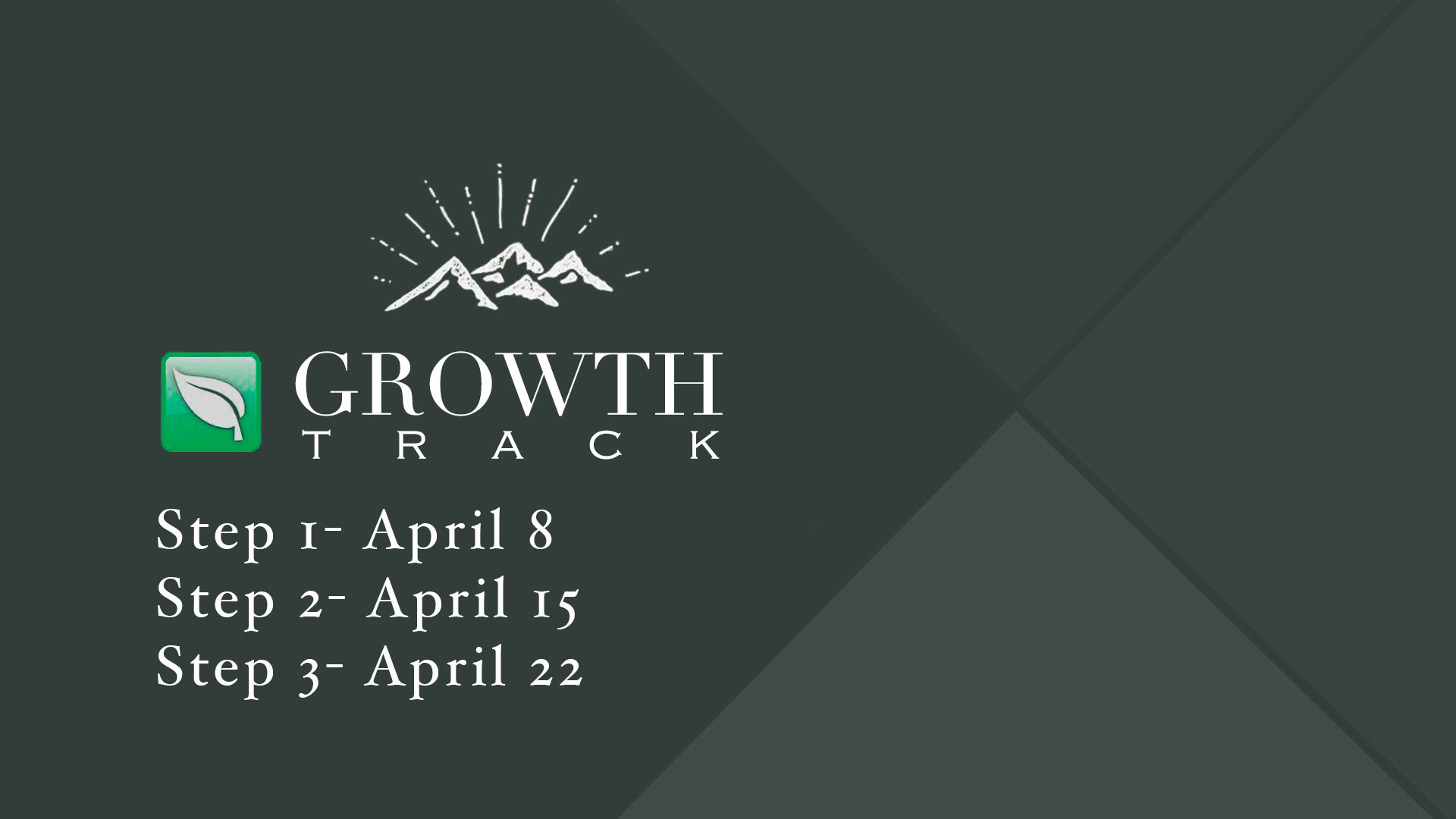 Growth track steps april