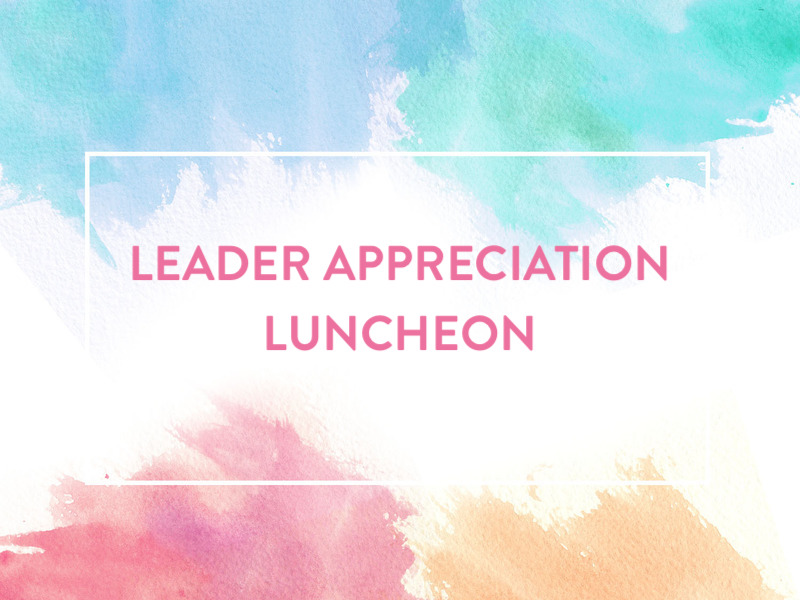 Leader appreciation luncheon