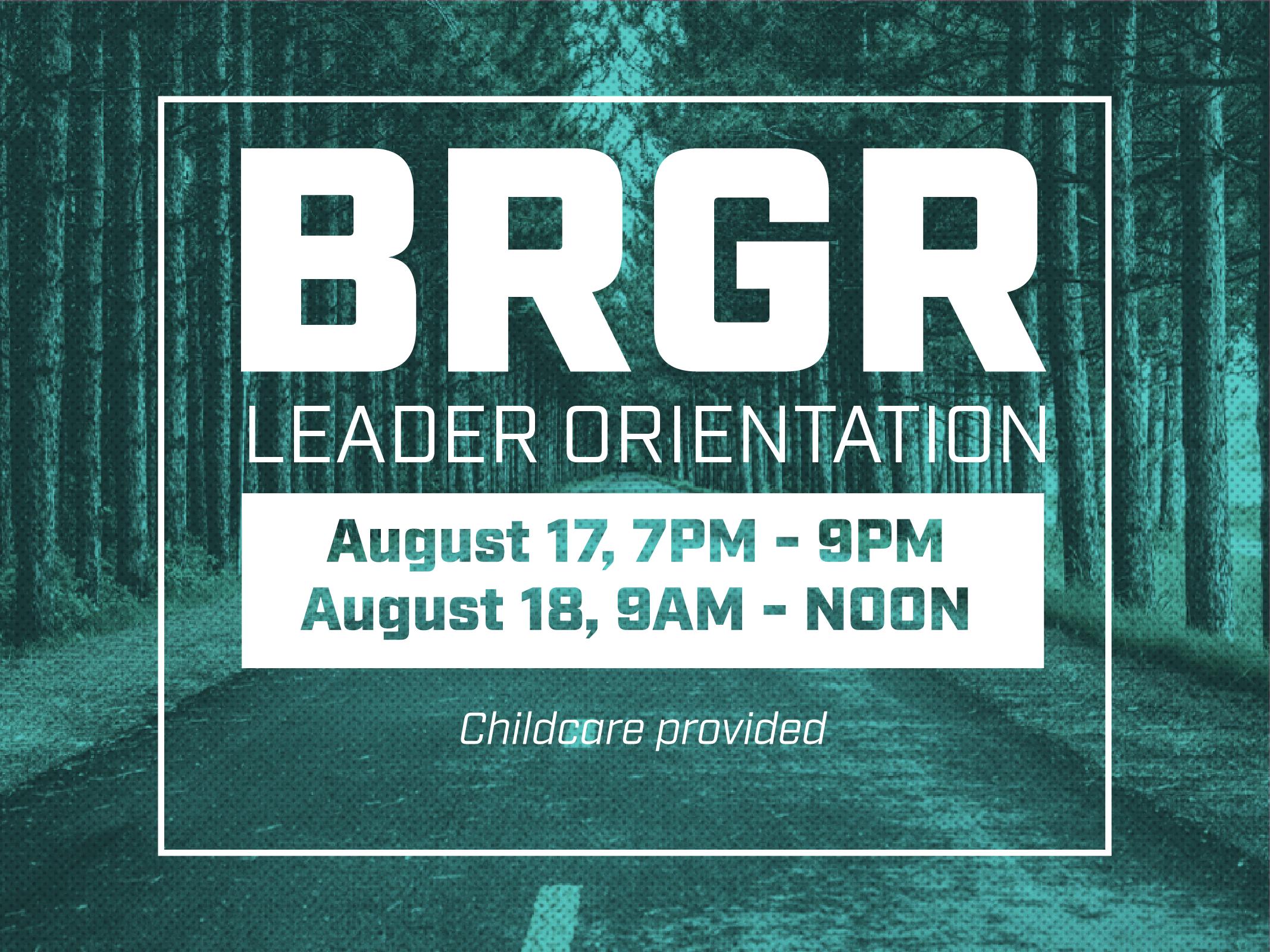 August brgr leader orientation 01