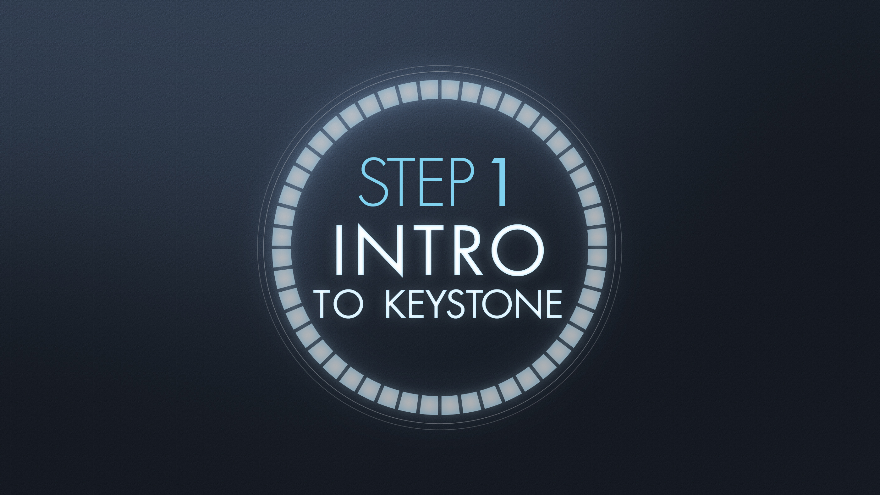 Step 1   intro