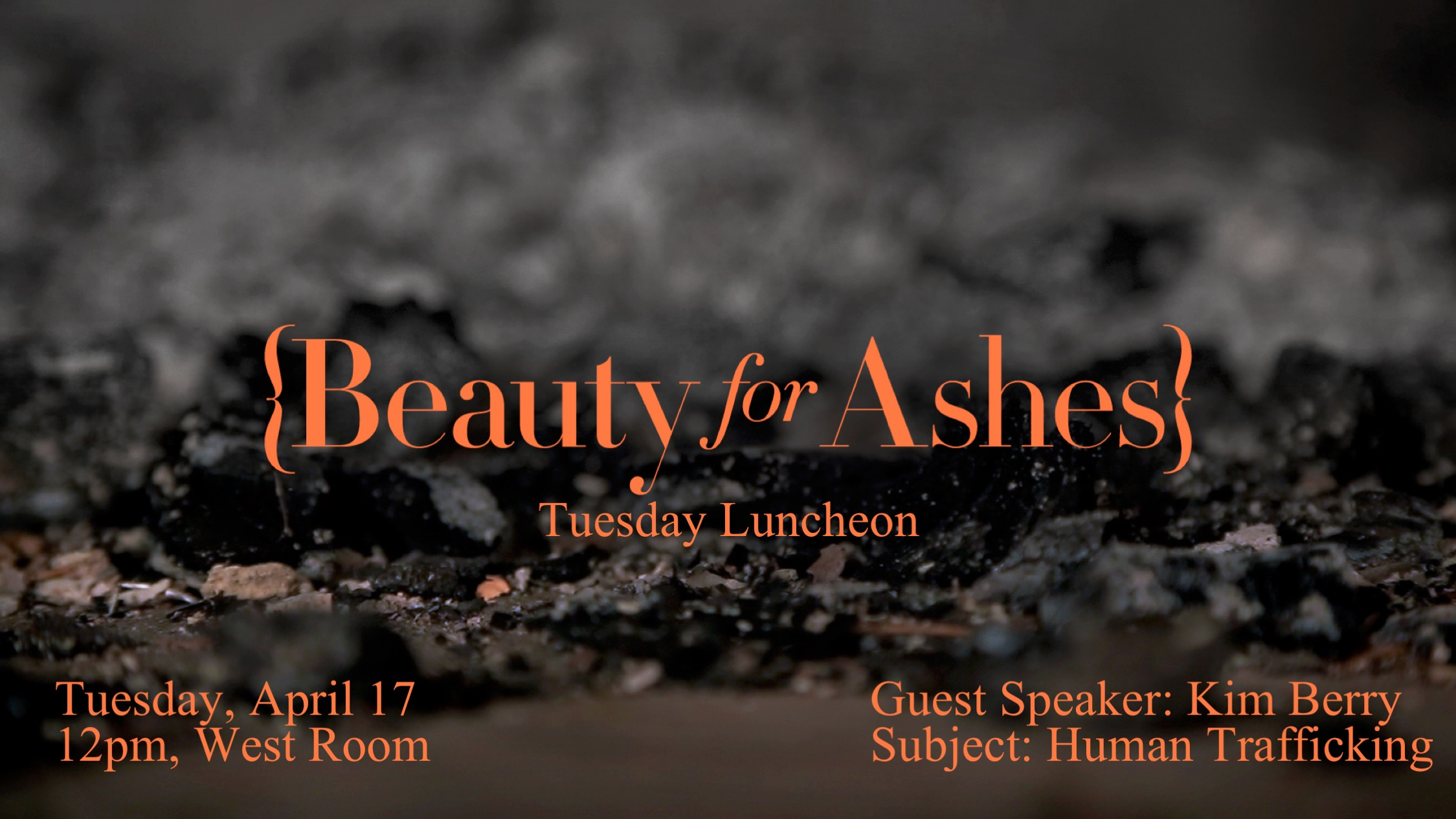 Beauty for ashes tuesday luncheon 4 2018