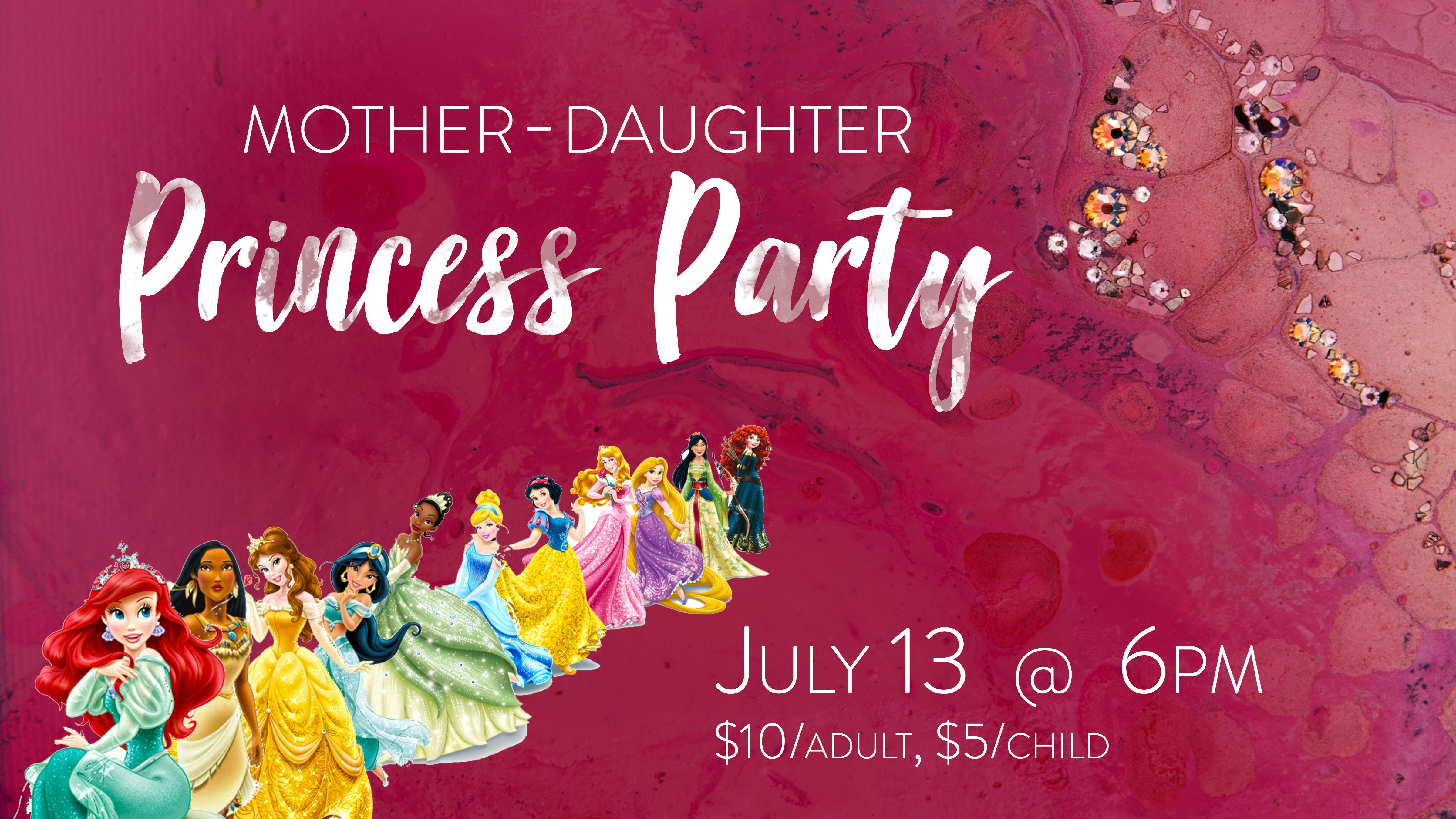 Mother daughter princess party 2018