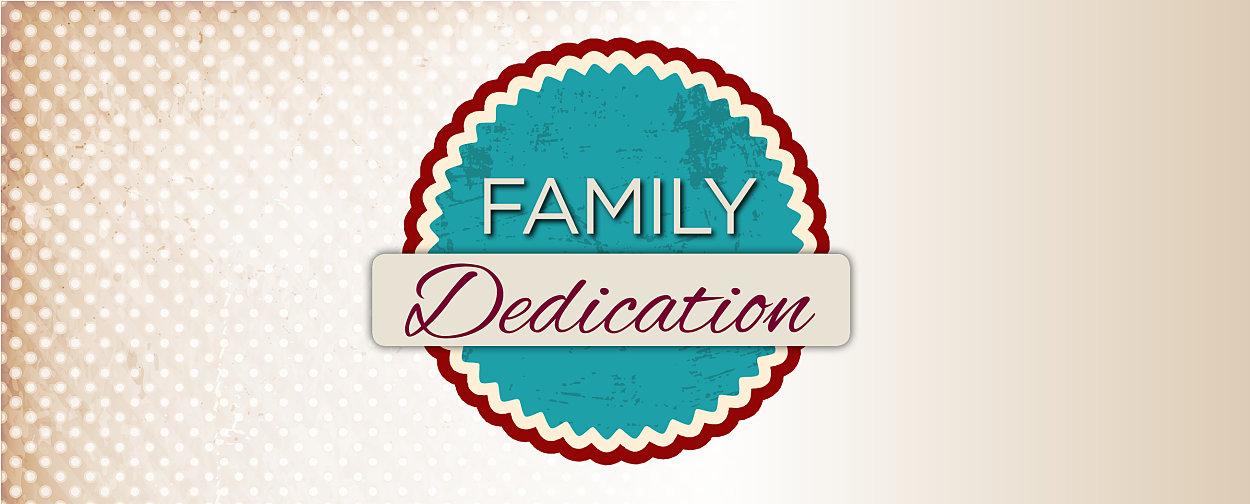 Family dedication sunday