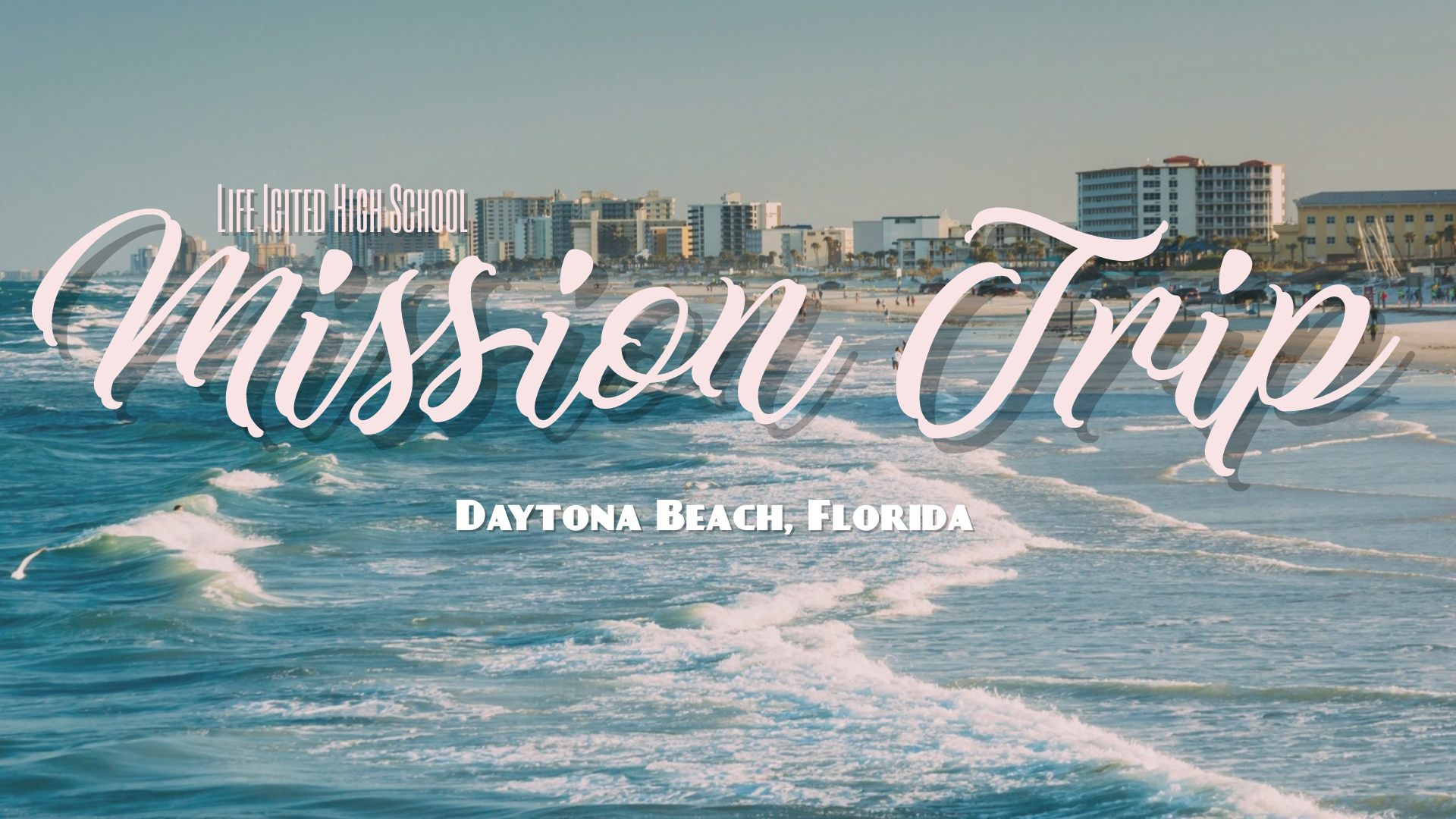 High school   mission trip daytona
