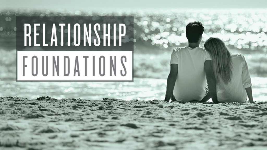 Relationship foundations 720p 1024x576