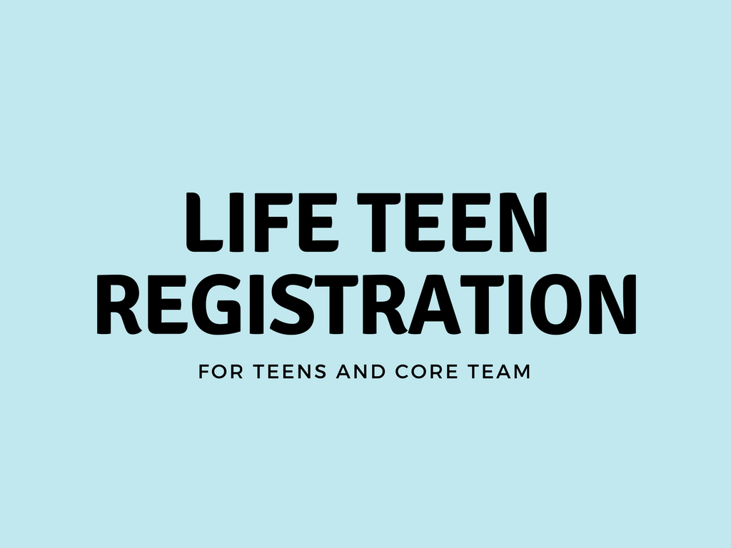 Life teen registration