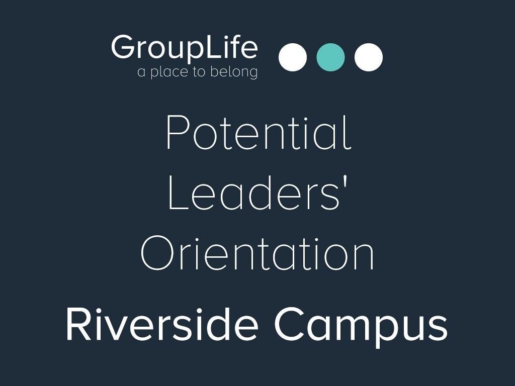 Riverside potential leaders  orientation