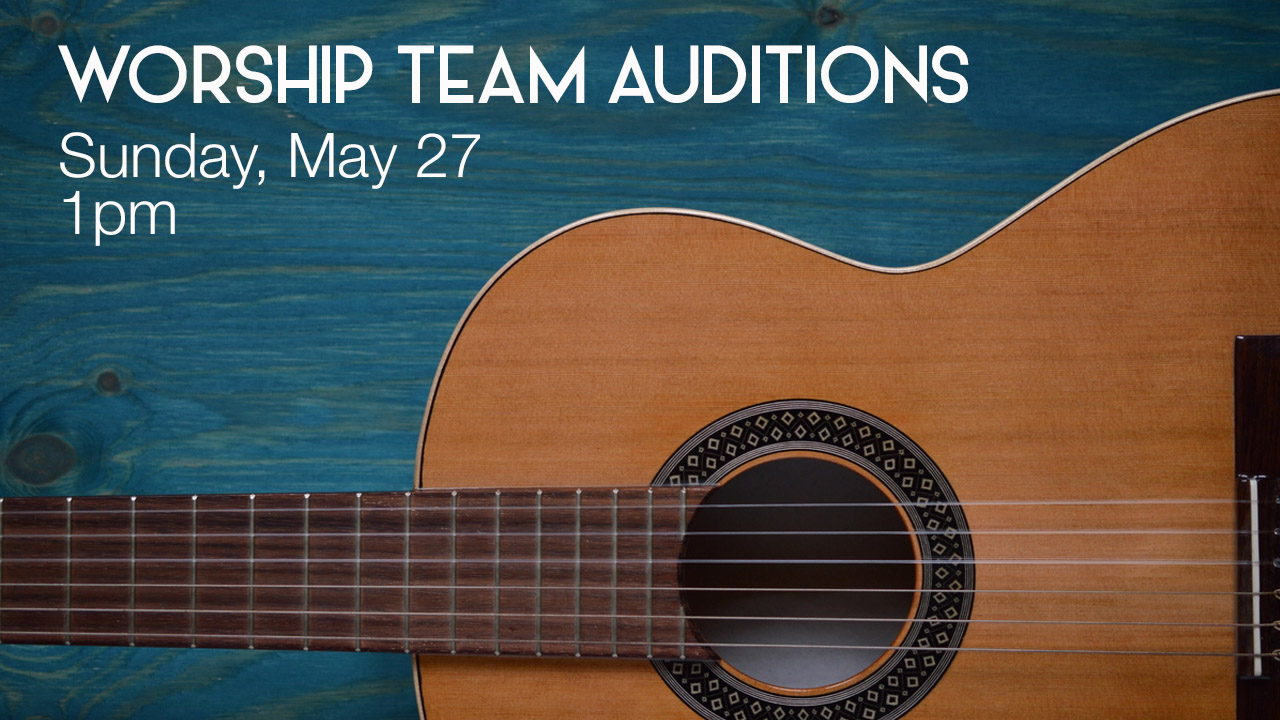 Worship team auditions new