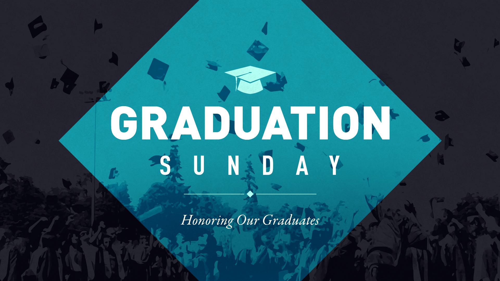 Graduation sunday title still