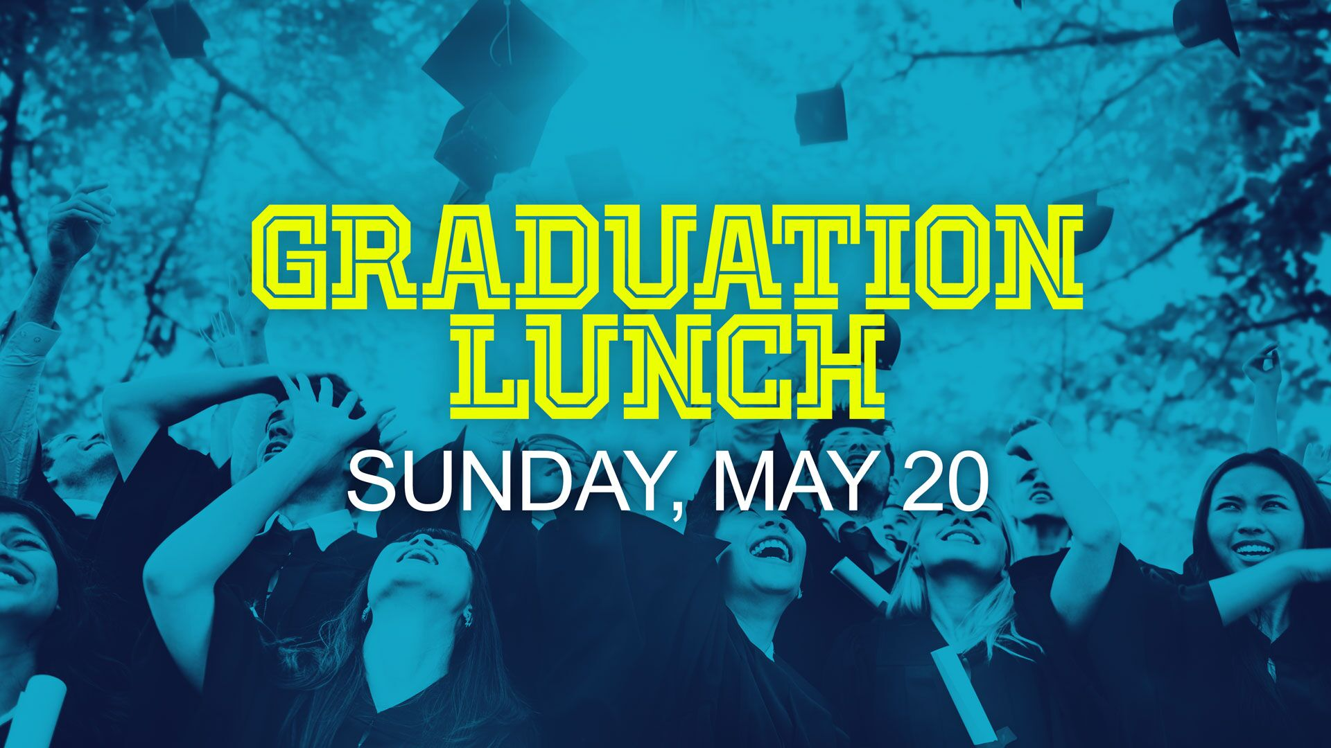 Graduation lunch preview  1