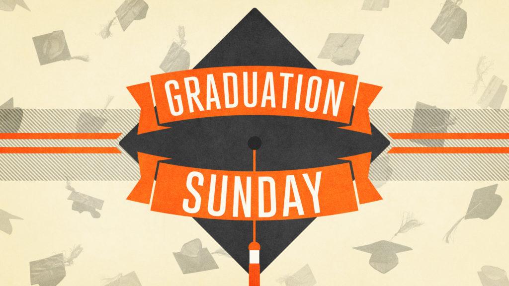 Graduation sunday 2016 slide 1024x576 1024x576