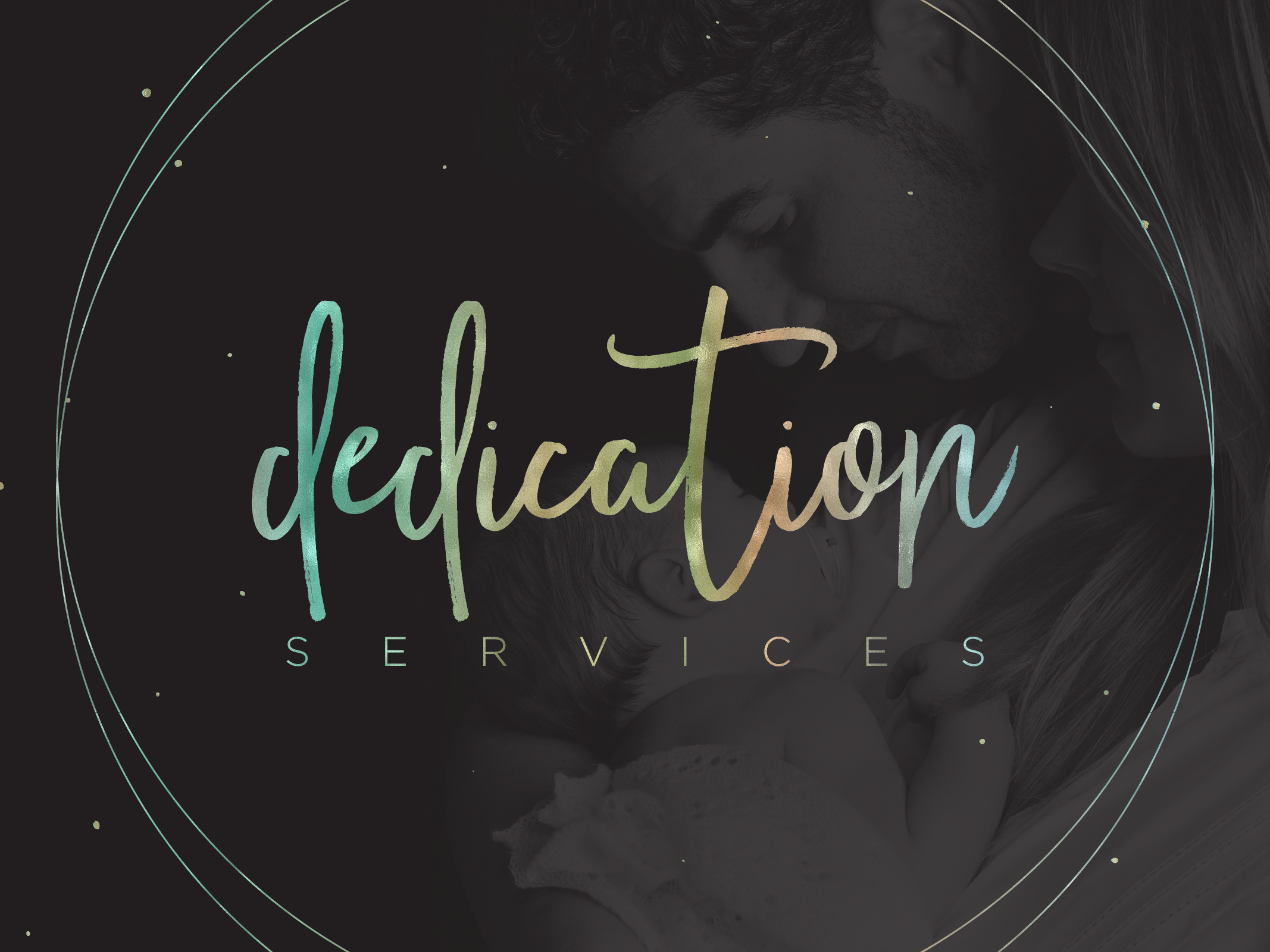 Dedication services new 02