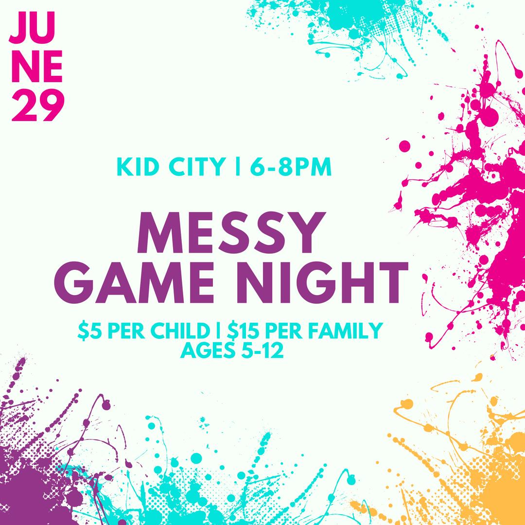 Kid city messy game night