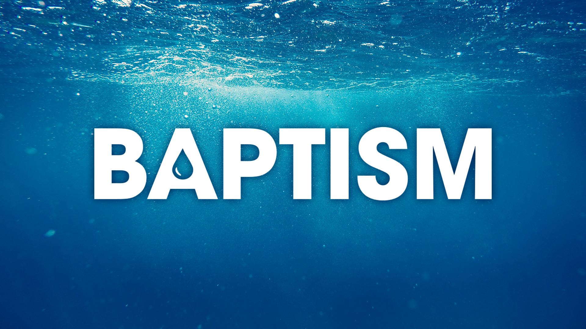 Baptism slide 1920x1080 title