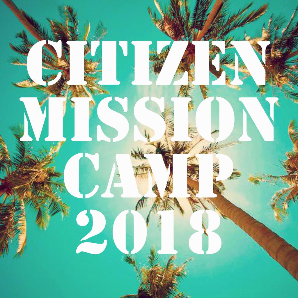Citizen mission camp