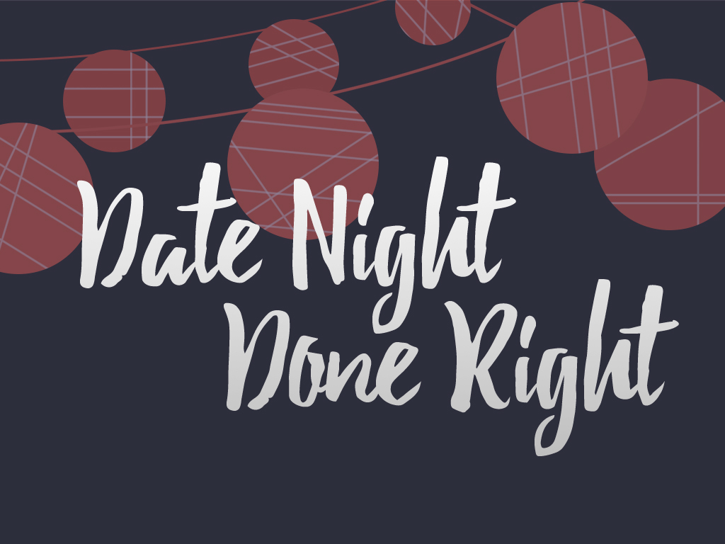 Date night done right event imae