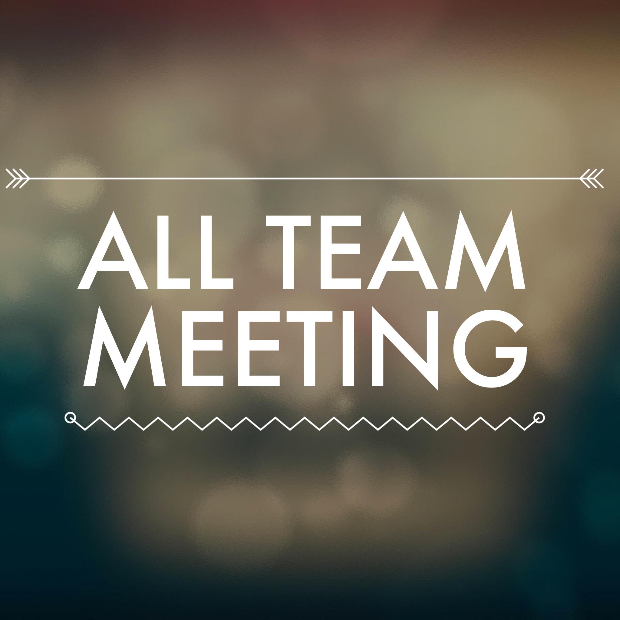 All team meeting