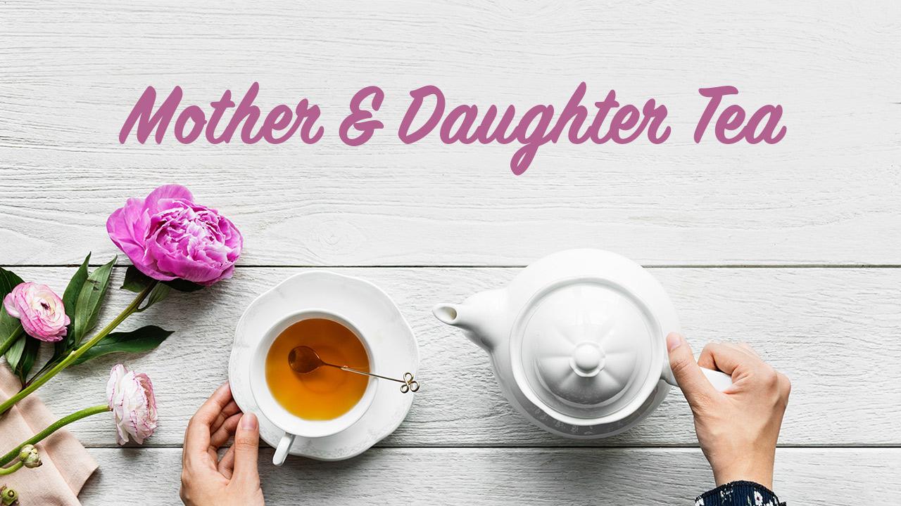 Event mother daughter tea 2018