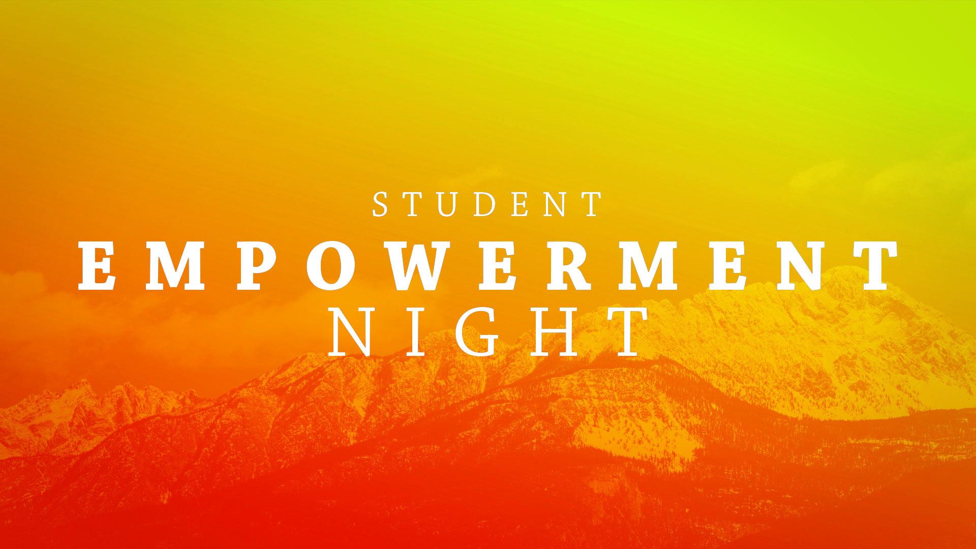 Student empowerment night 1920x1080