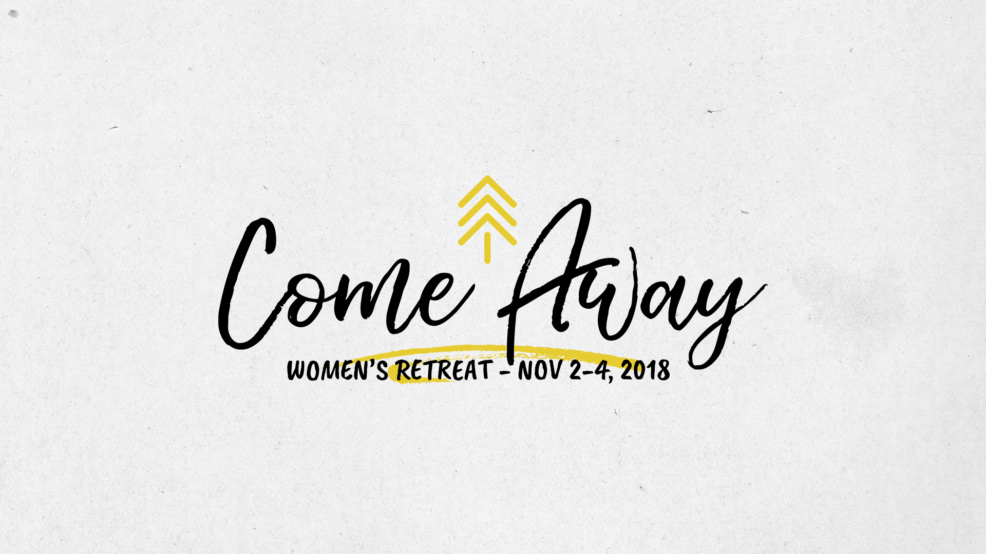 2018 come away graphic