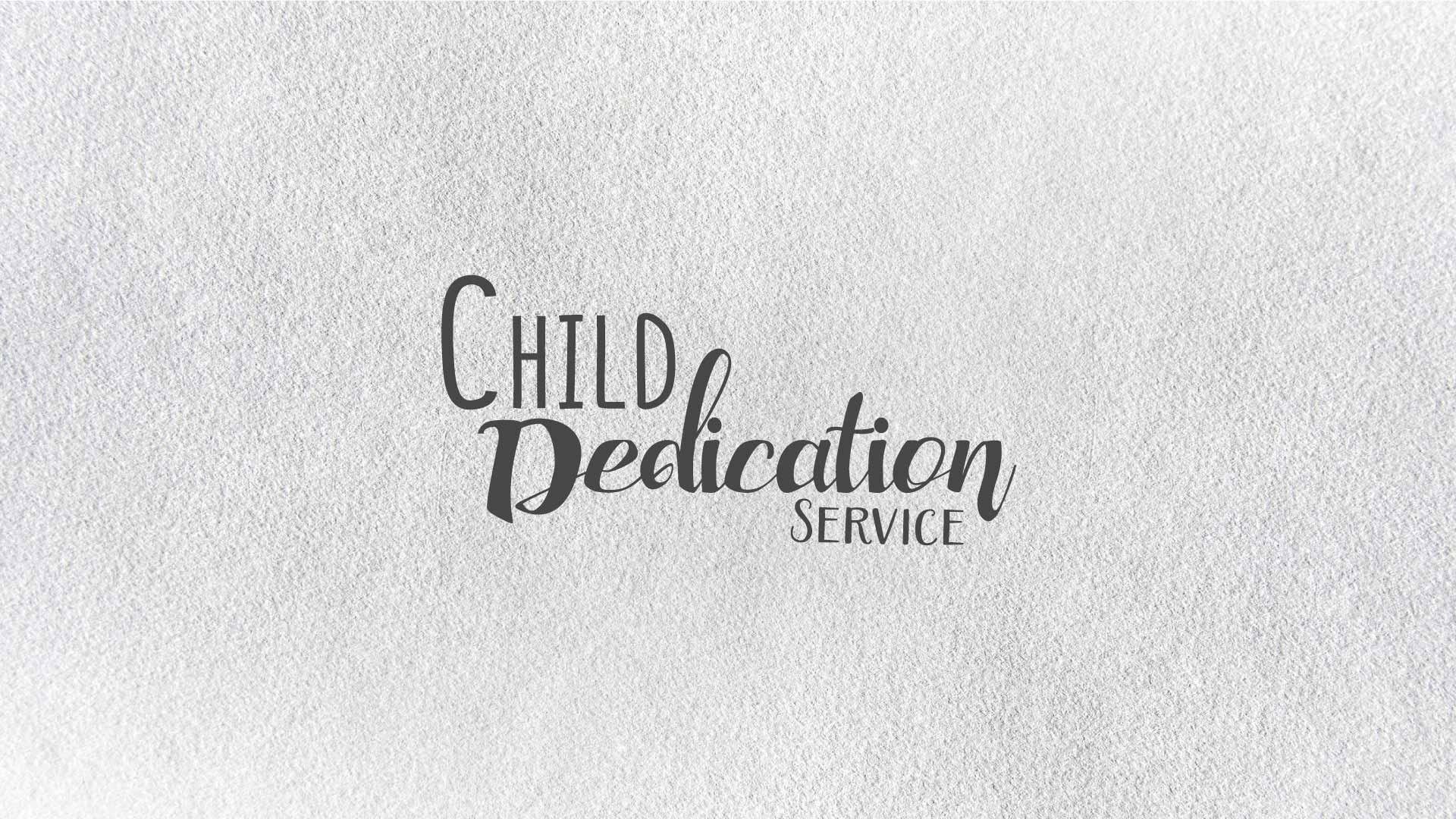 170607 child dedication service 16x9