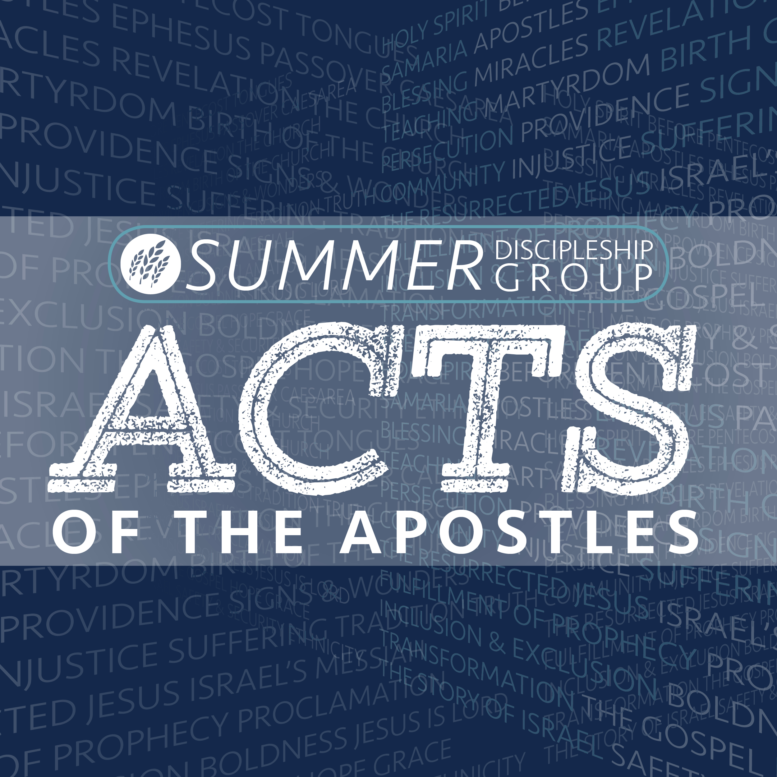 Acts of the apostles summer discipleship group 1200 x 1200