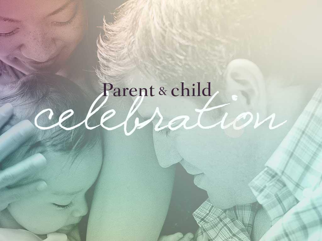 2017 parent child celebration event