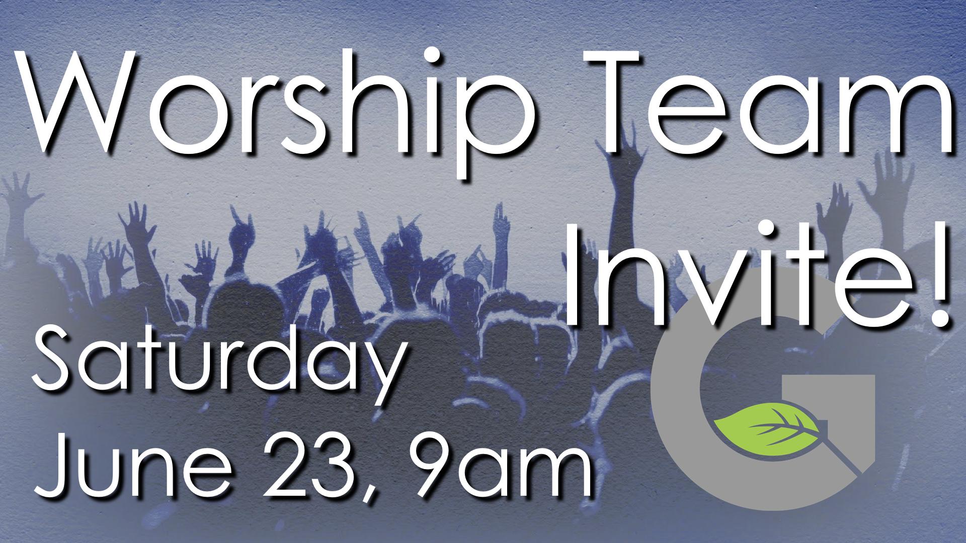 2018 06 23   worship team invite.001