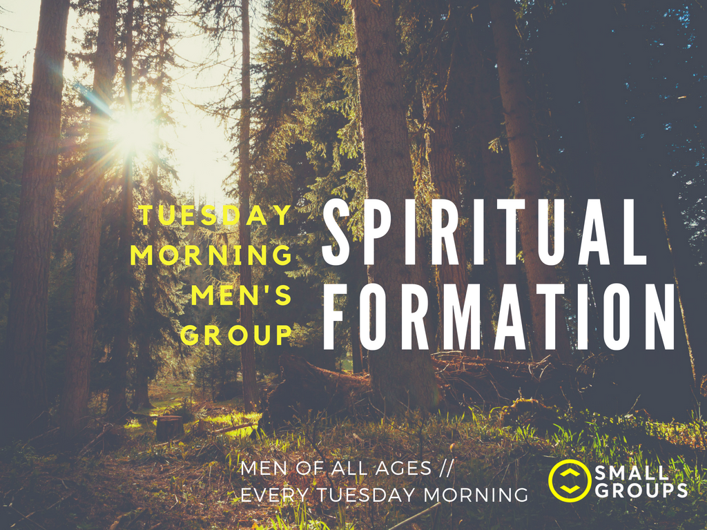 Spiritual formation   tues mens group