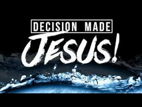 Decision made jesus  exclamation