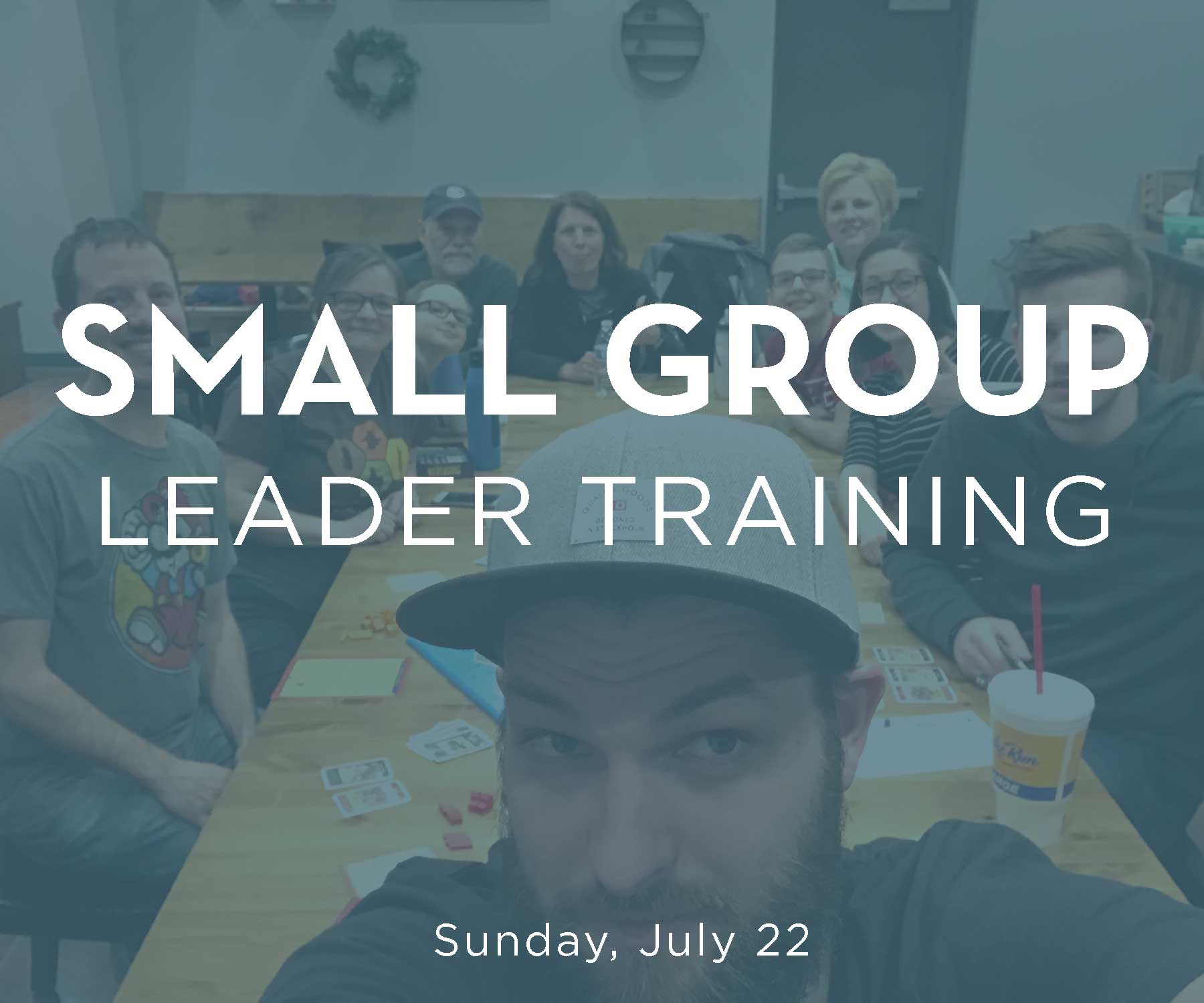 Small group leader training reg july 22