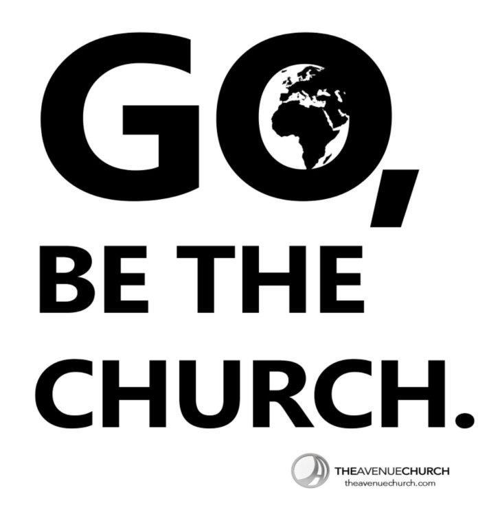 Go be the church